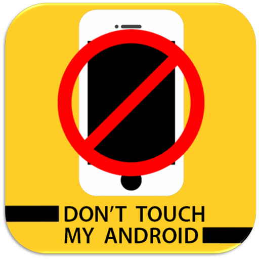 Don't Touch My Android