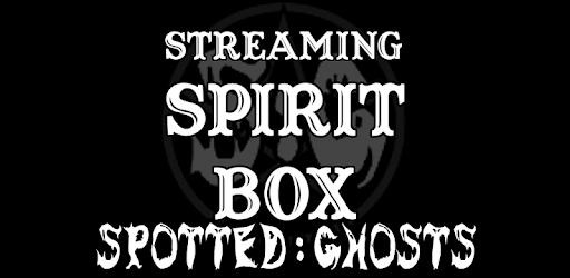 LIVE Streaming Spirit Box