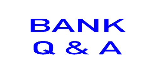 BANK Questions & Answers