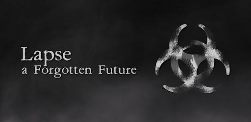 Lapse: A Forgotten Future