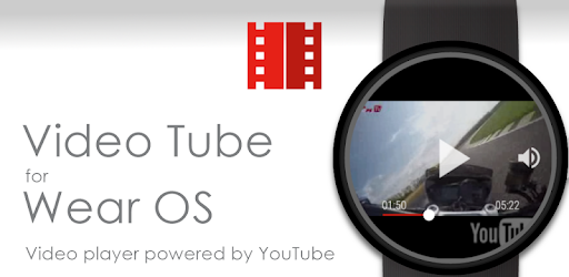 Video Player for YouTube on Wear OS smartwatches