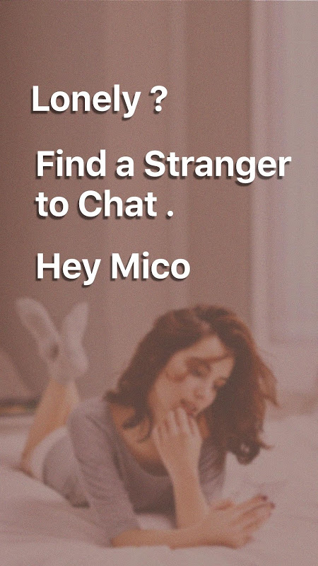 MICO - Stranger Random Chat, Goodbye to Loneliness The App Store