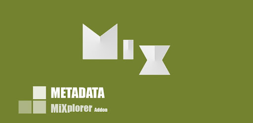 MiX Metadata (MiXplorer Addon)