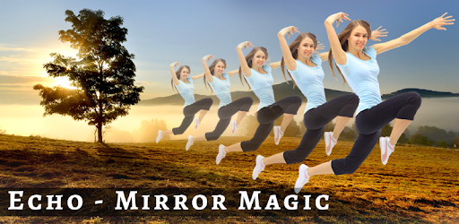 Echo : Best Mirror magic and background changer